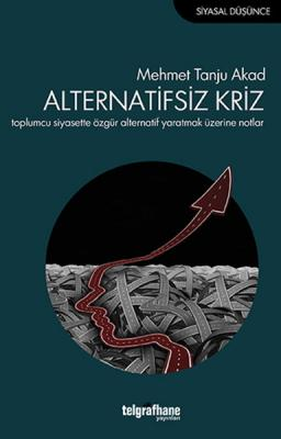 Alternatifsiz Kriz